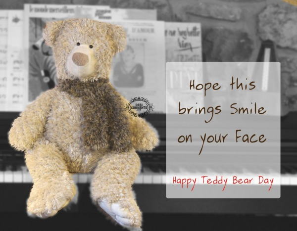 Hope this brings smile on your face - Happy teddy bear day