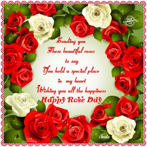 Happy Rose Day – Sending you these beautful roses…