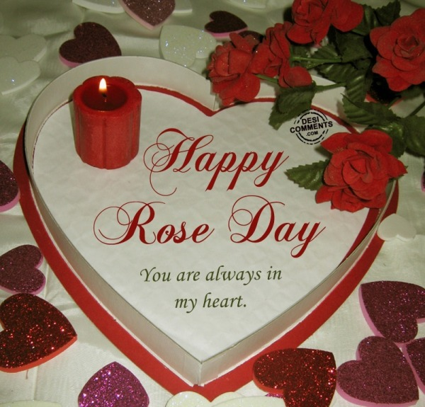 Happy rose day – You are always in my heart