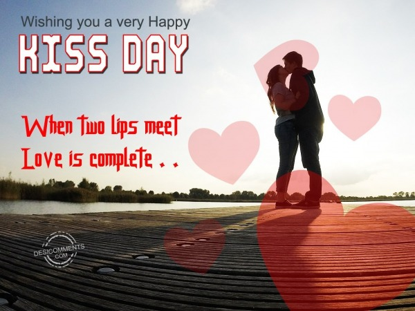 When two lips meet, Love is complete…