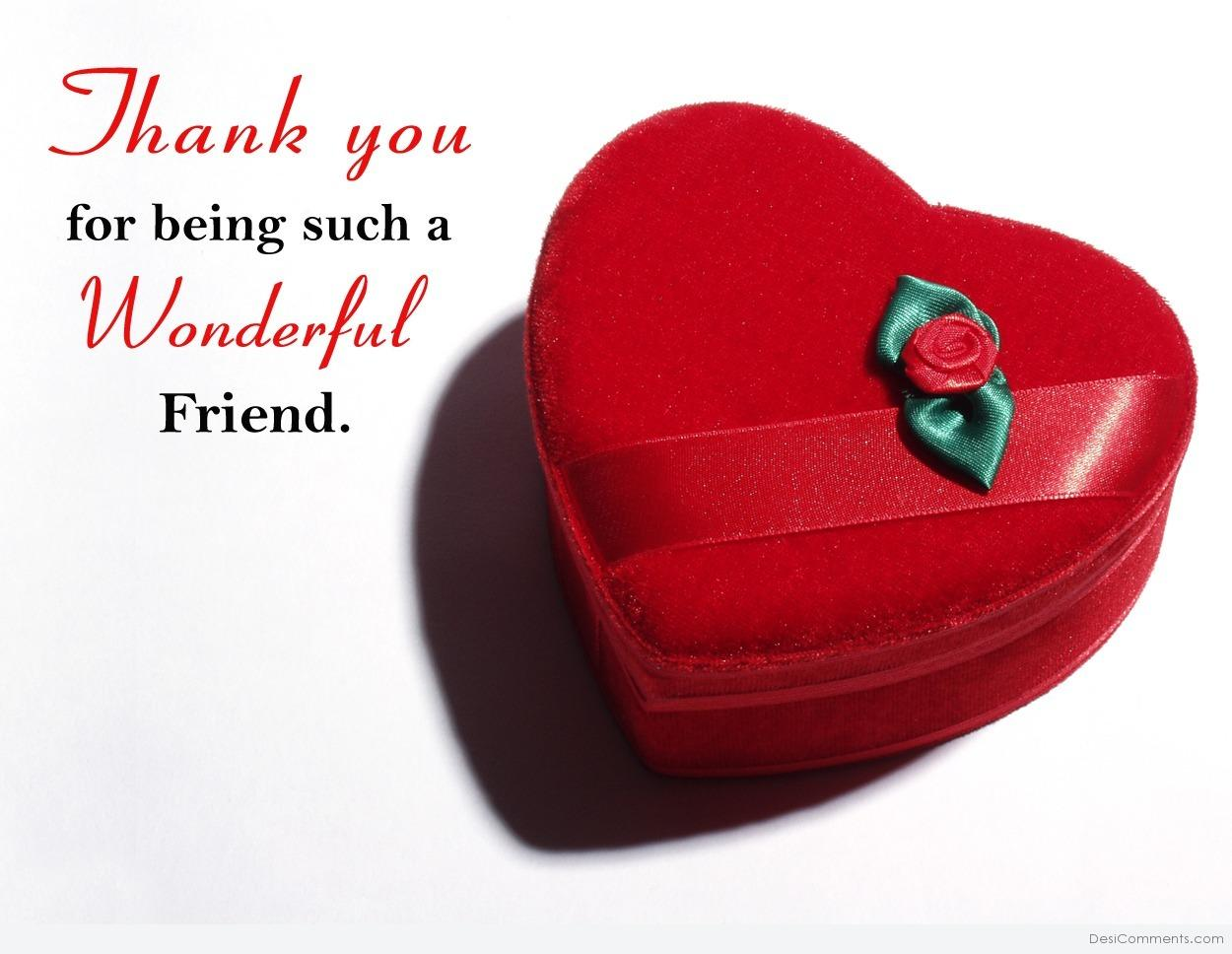 Thank you for being such a wonderful friend - DesiComments.com