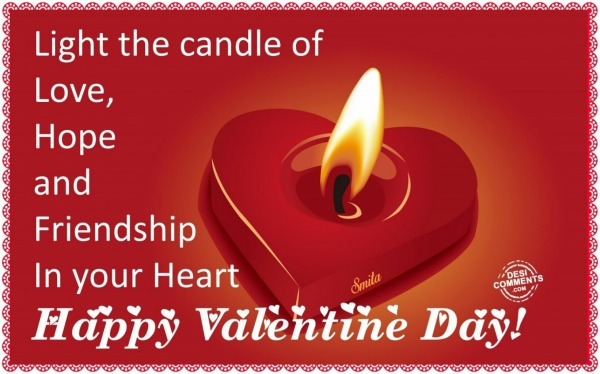 Happy Valentine Day - Light the candle of love...
