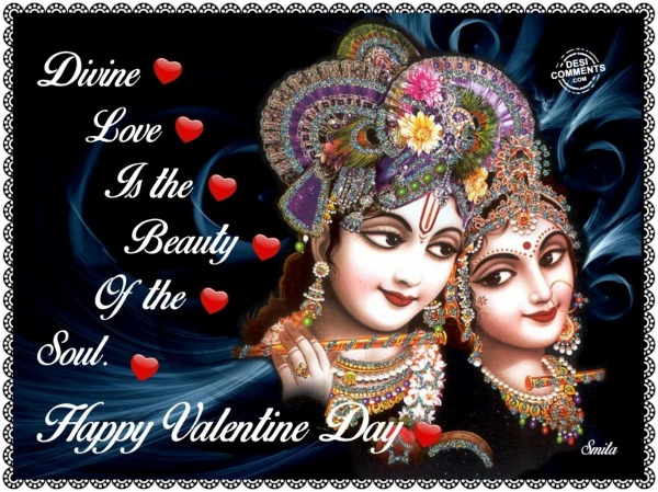 Happy Valentine Day – Divine love is the beauty of the soul