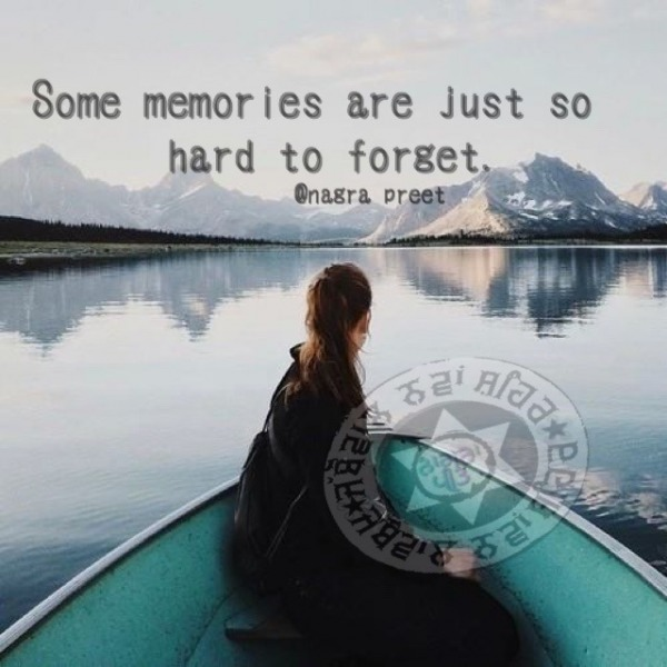 Some memories are just to hard to forget