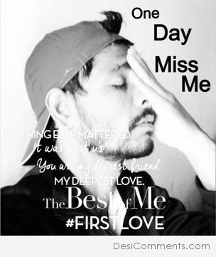 One Day Miss Me
