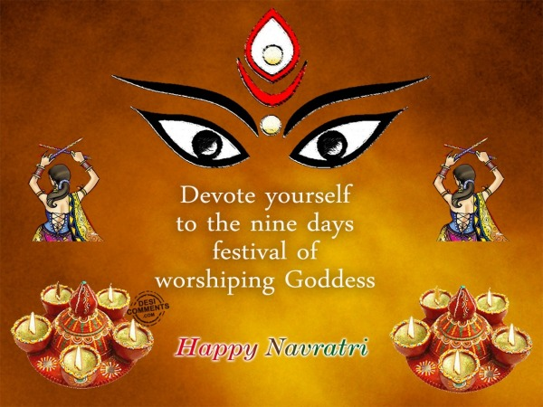 Happy Navratri - Devote yourself...