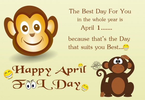 The day which suits you - 1 April