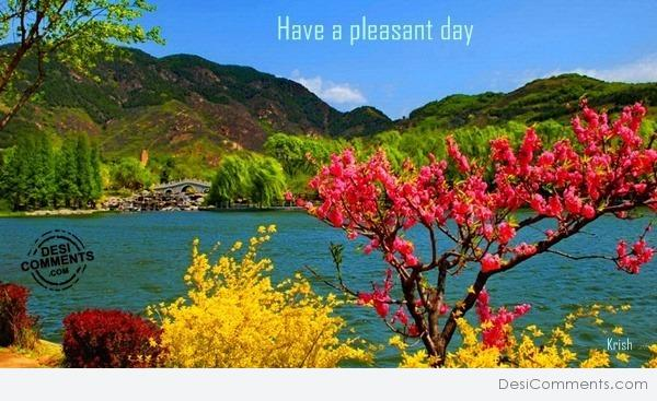 Have a pleasant day