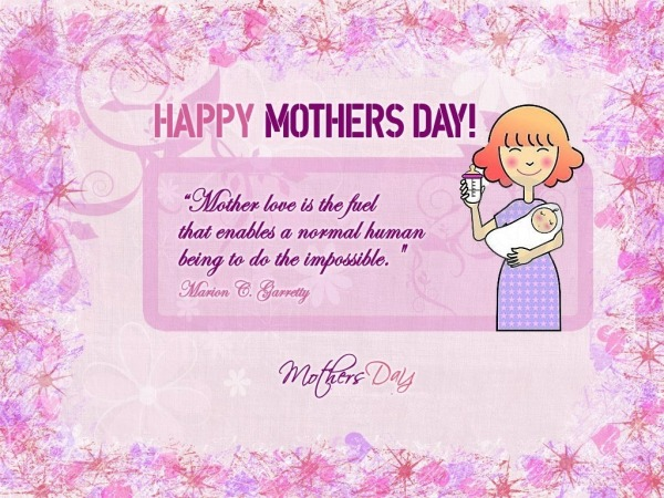 Picture: Happy Mother's Day – Mother Love