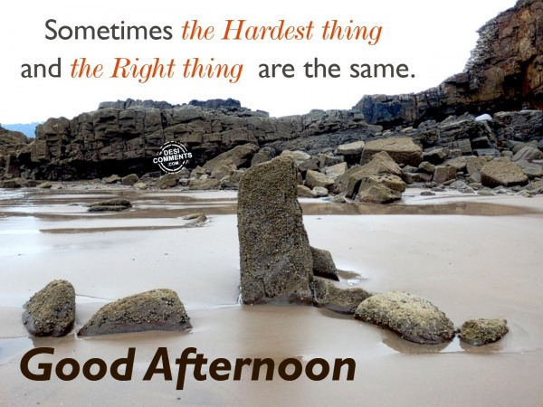 Sometimes the Hardest thing