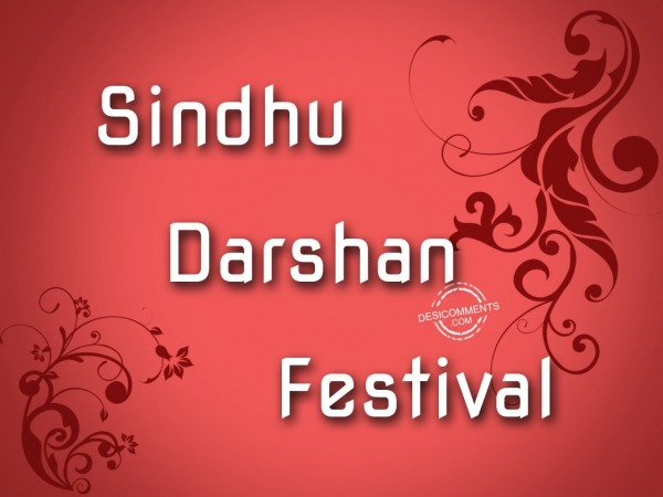 Happy Sindhu Darshan Festival to you