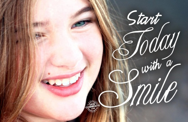 Start Today with a Smile