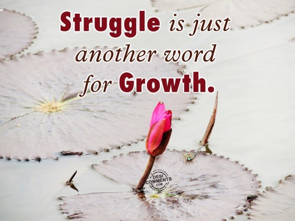 Picture: Struggle is just another word