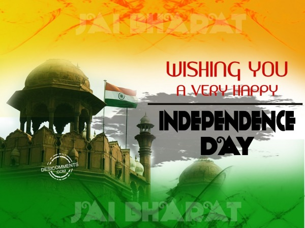 Wishing You a Very Happy Independence Day