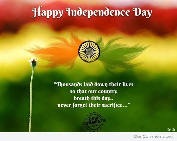 Happy Independence Day – Thousand Laid Down