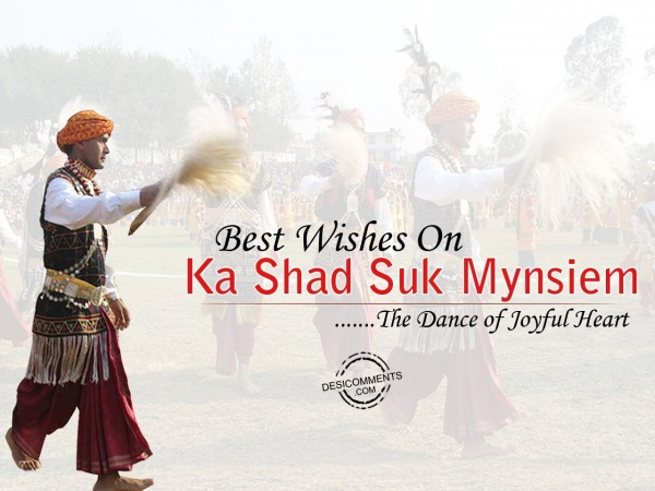 Picture: Best wishes on ka shad suk mynsiem