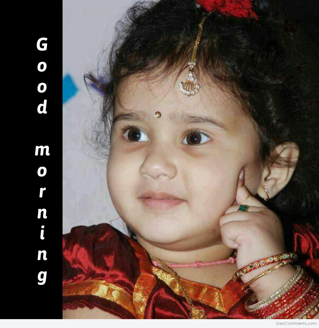 Good Morning With Cute Baby Desicommentscom