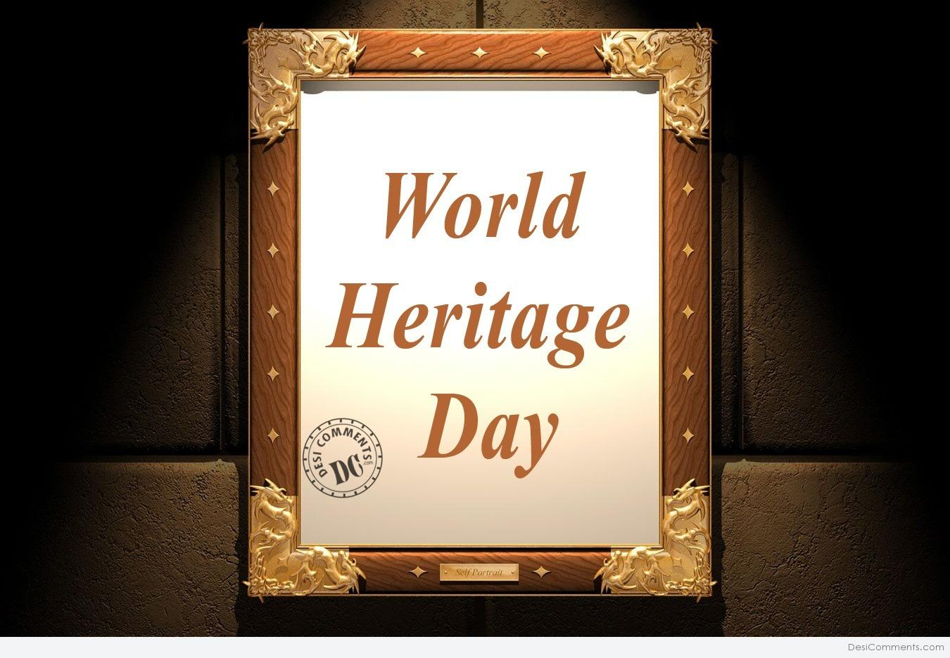 world heritage day pictures images graphics for facebook whatsapp. Black Bedroom Furniture Sets. Home Design Ideas