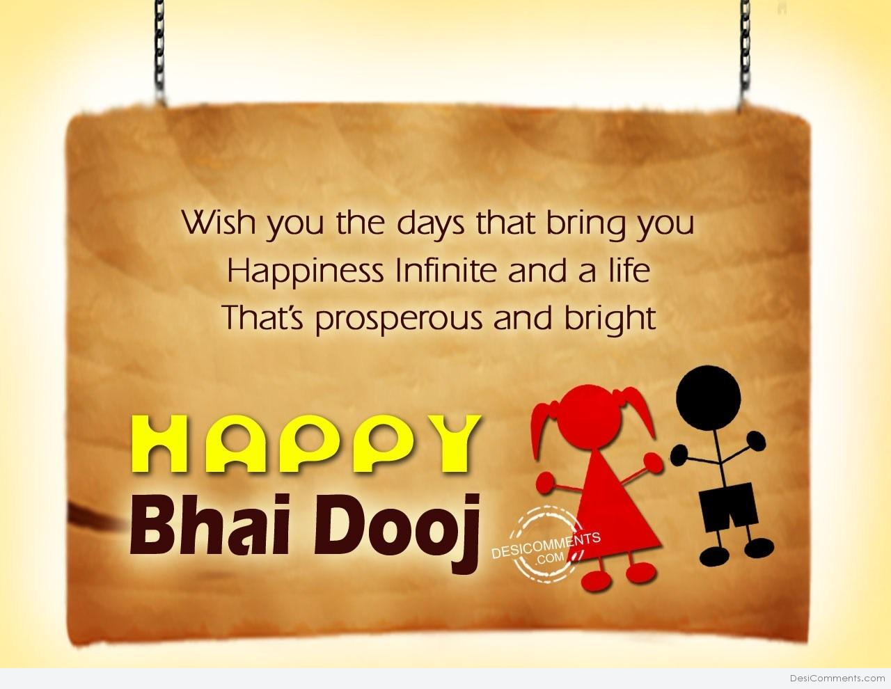 Bhai dooj pictures images graphics page 3 picture wish you the days that bring you happiness m4hsunfo