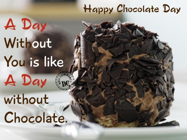A Day without chocolate