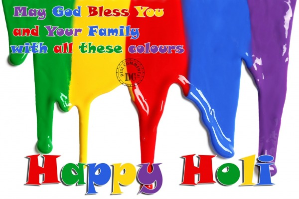 May God Bless You - Happy Holi