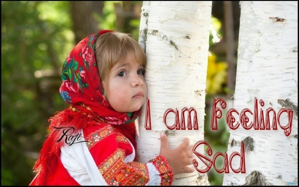 Picture: I am feeling sad