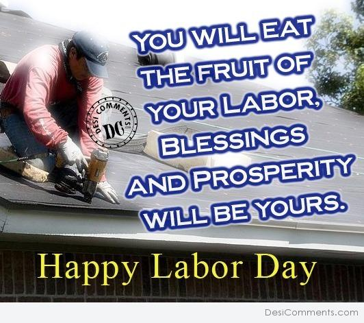 You will eat the fruit of your labour
