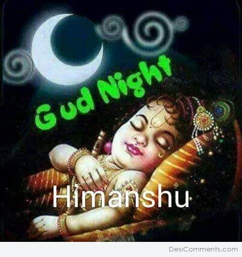 Good Night Himanshu