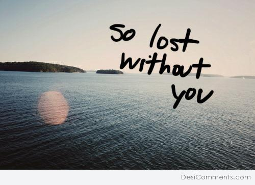 Picture: So Lost Without You