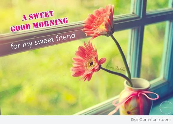 A Sweet Good Morning