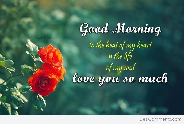 Picture: Good Morning – Love You So Much