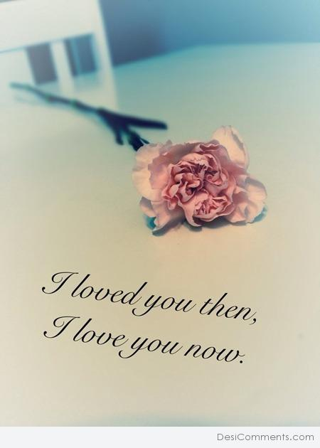 I Love You Now