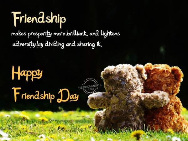 Picture: Friendship make prosperity,Happy Friendship Day
