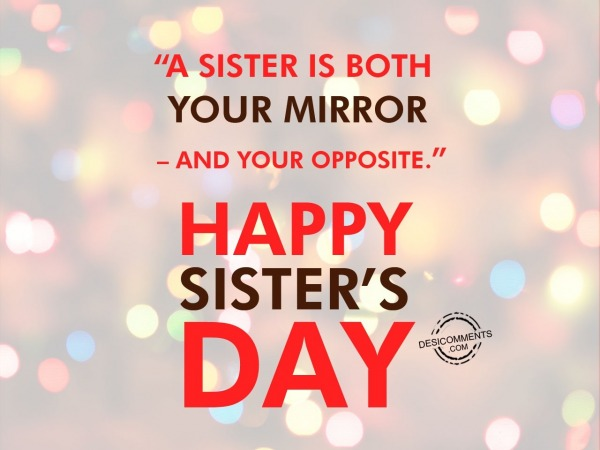 A sister is both,Happy Sister's Day