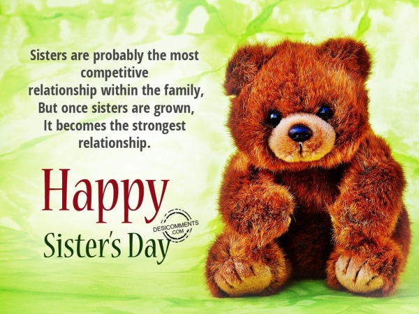 Picture: Sister is probably the most competetive,Happy Sisters day