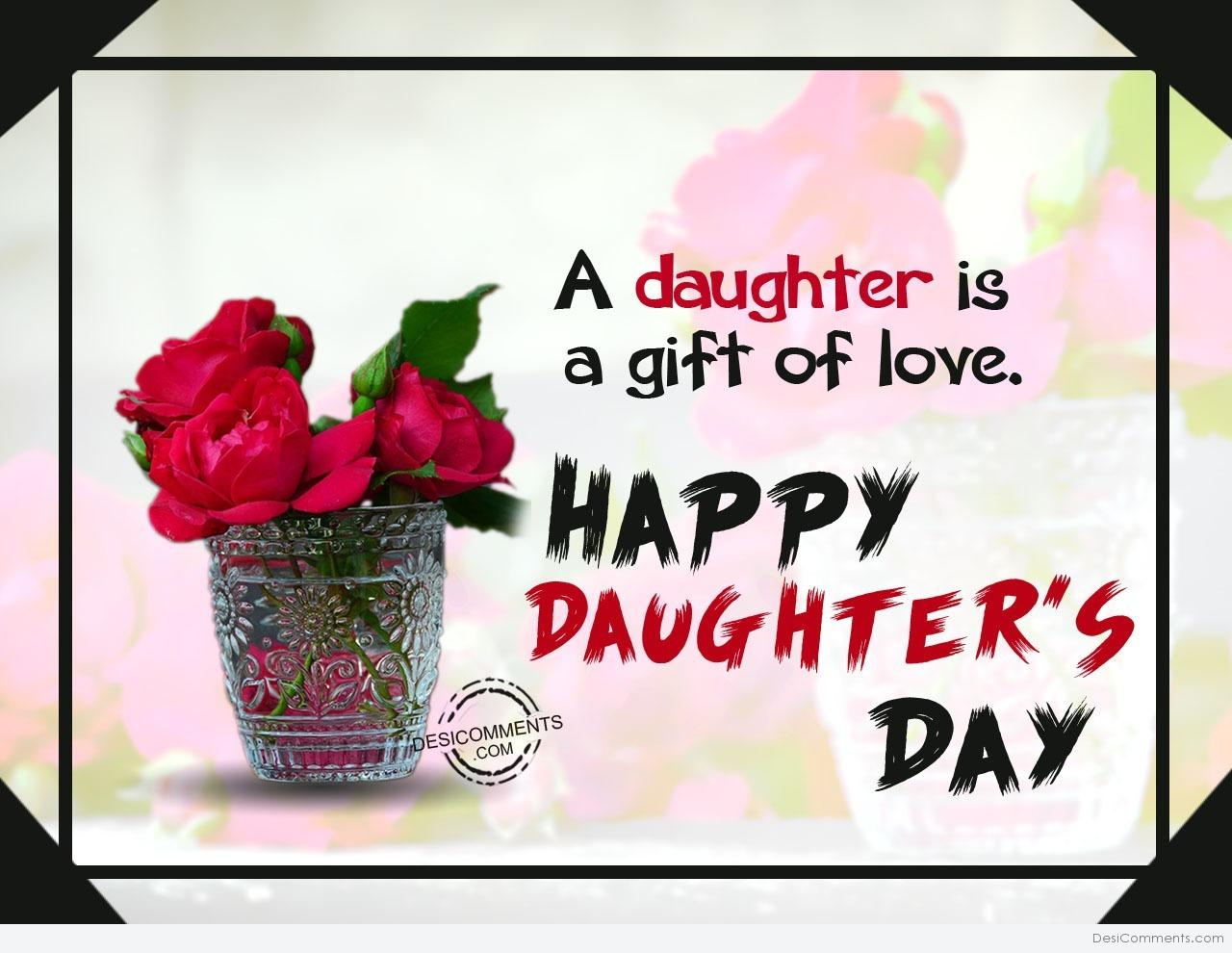 Daughters day pictures images graphics picture a daughter is gift of love happy daughters day m4hsunfo