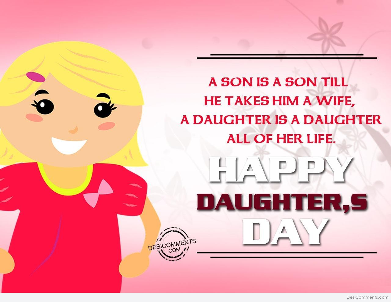 Daughters day pictures images graphics picture a son is son happy daughters day kristyandbryce Images
