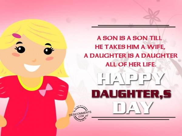 Picture: A son is son, Happy Daughter's Day
