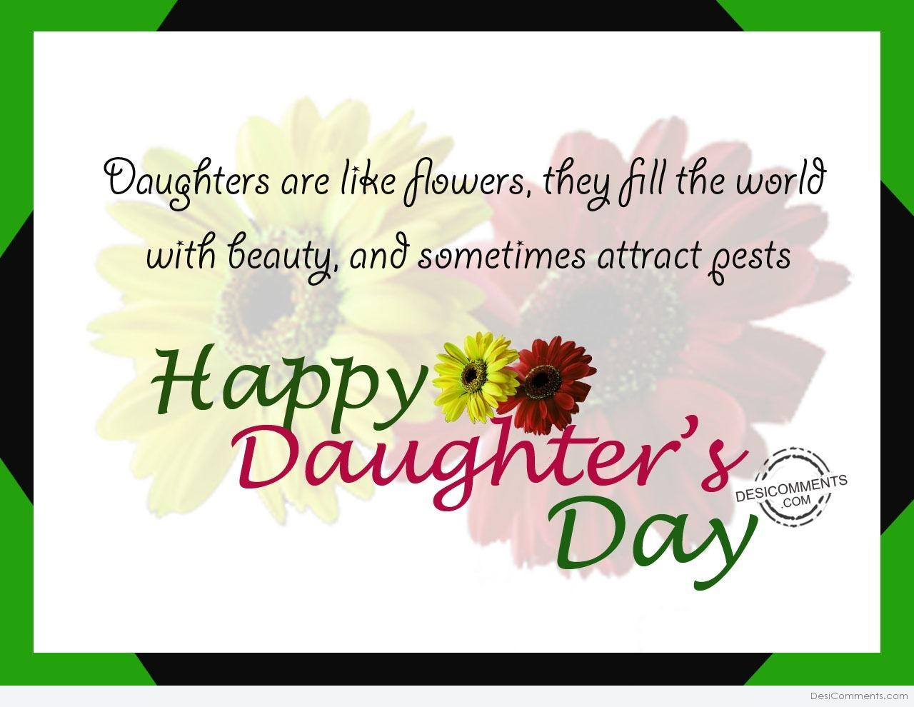 Daughters day pictures images graphics picture daughters are like flowerhappy daughters day kristyandbryce Images