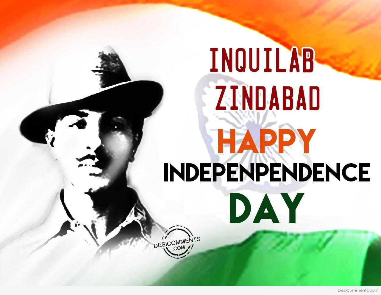 Inquilab Zindabad,Happy Independence Day - DesiComments.com