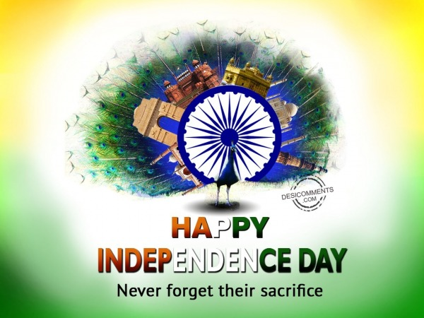 Picture: Never Forget their Sacrifice,Happy Independence Day
