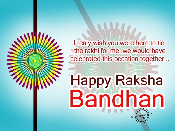 Picture: I really wish you,Happy Rakhi