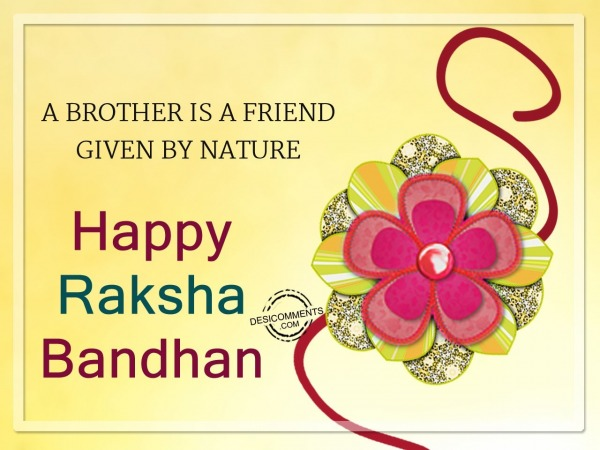 Picture: A brother is a friend,Happy Raksha Bandhan