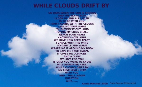 WHILE CLOUDS DRIFT BY
