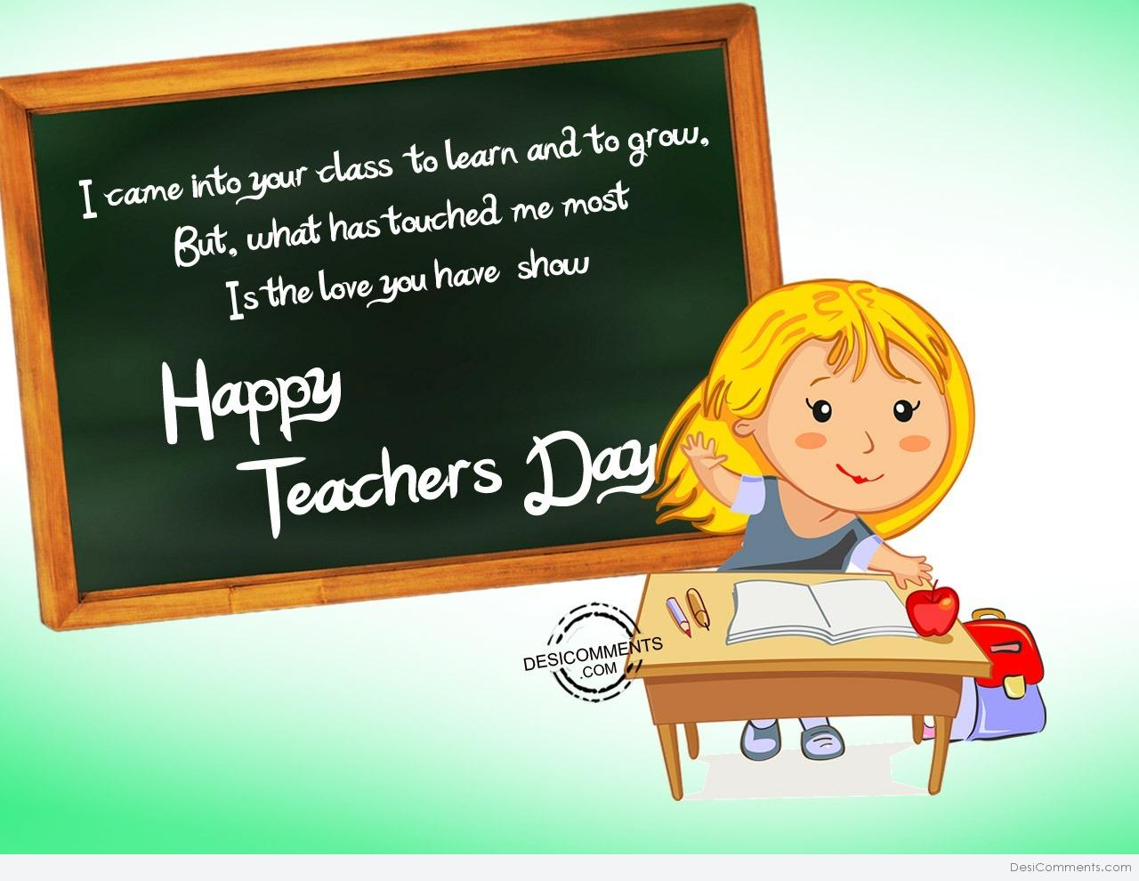 I came into your calsshappy teachers day desicomments download spiritdancerdesigns Choice Image