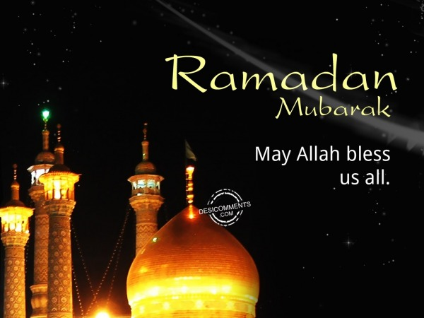 Picture: May Allah bless us all, Ramadan Mubarak