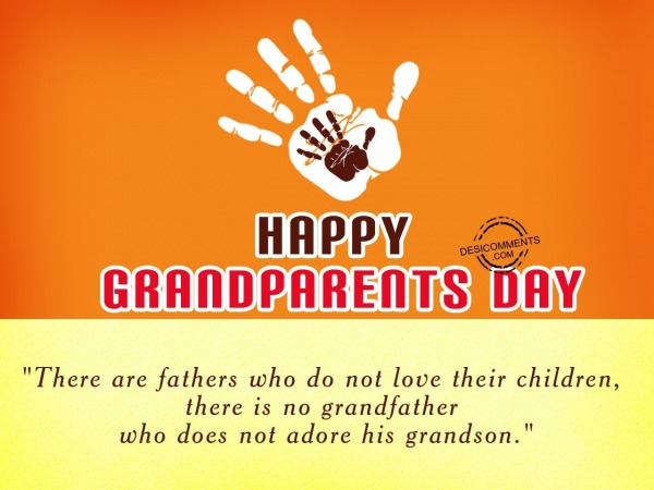 Picture: There are fathers do not love,Happy Grandparents Day