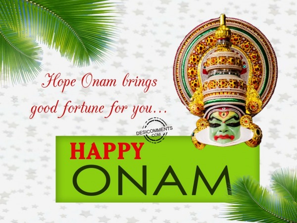 Picture: Hope Onam brings good fortune for you