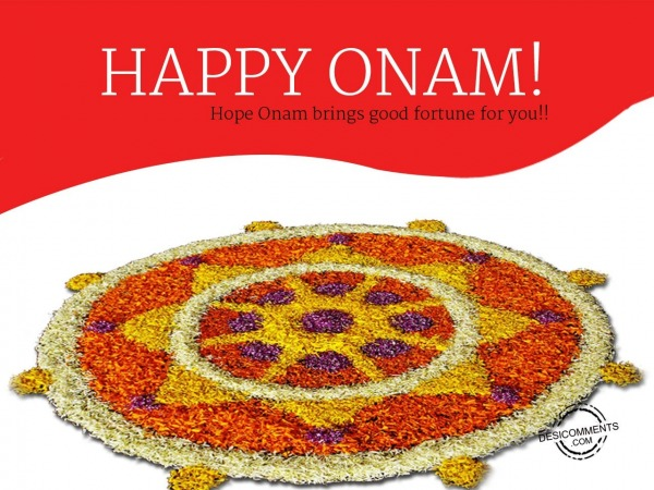 Picture: Hope Onam Brings Good Fortune For You – Happy Onam