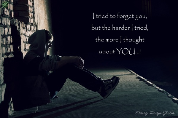 I tried to forget you
